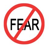 Sign to stop fear. On white background royalty free illustration
