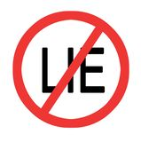 Sign to stop lie. Sign asking to stop lie Stock Photography