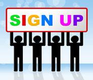 Sign Up Indicates Subscribe Subscribing And Apply. Sign Up Representing Registration Membership And Admission Stock Photography