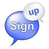 Sign Up Message Indicates Registering Subscribing And Admission Stock Photography