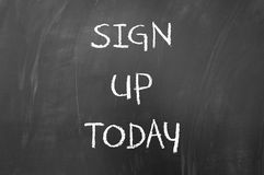 Sign up today. Concept on blackboard Stock Images