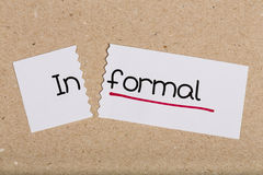 Sign with word informal turned into formal Stock Image