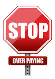 Sign with the words Stop Over Paying. Illustration design over white Royalty Free Stock Photography
