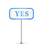 Sign with Yes Text. Road Sign with Yes Text. Illustration Stock Photography