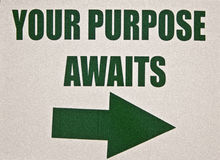 Sign-Your Purpose Waits Royalty Free Stock Image