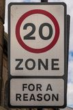 Sign: 20 Zone, For a reason. Seen in Wallsend, Tyne and Wear, England, UK royalty free stock image