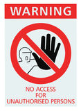 Signage No access for unauthorised persons sign, isolated, large detailed closeup Royalty Free Stock Photography