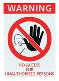Signage que nenhum acesso para pessoas desautorizadas assina, close up detalhado isolado, grande fotografia de stock royalty free