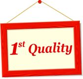 Signboard with first quality text. Illustration of signboard with first quality text Stock Image
