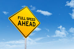 Signboard with text of Full Speed Ahead Royalty Free Stock Photo