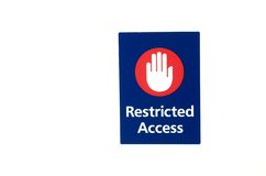 Signe - accès restreint Images stock