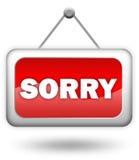 Signe désolé Image libre de droits