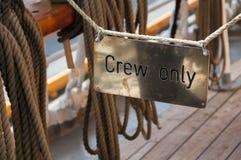 Signe d'équipage seulement Images libres de droits