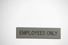 Signe des employés seulement Photo stock