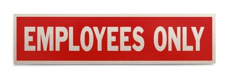 Signe des employés seulement Images stock