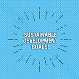 Signe des textes montrant des buts de développement durable La photo conceptuelle unissent la vision globale de nations pour le h illustration libre de droits