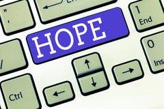 Signe des textes montrant l'espoir Sentiment conceptuel de photo du désir d'attente pour qu'une certaine bonne chose se produise photo stock