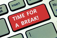 Signe des textes montrant l'heure pour une coupure Photo conceptuelle faisant une pause à partir du travail ou de toute autre act images stock