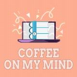 Signe des textes montrant le café sur mon esprit Dépendance conceptuelle de photo au café Starbucks pensant au breaktime illustration libre de droits