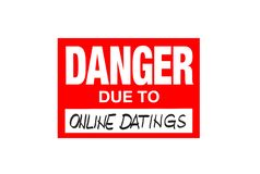 Signez le danger dû à la datation en ligne d'isolement sur le blanc illustration libre de droits