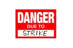 Signez le danger dû à la grève d'isolement sur le blanc illustration stock