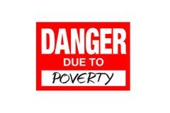 Signez le danger dû à la pauvreté d'isolement sur le blanc images stock