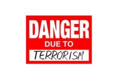 Signez le danger dû au terrorisme d'isolement sur le blanc illustration libre de droits