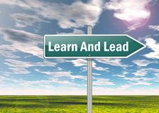 Signpost Learn And Lead. Signpost with Learn And Lead wording Royalty Free Stock Images