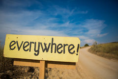Signpost on the road saying everywhere Stock Photo