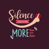 Silence says a lot more than you think quotes. Vector Royalty Free Stock Photography