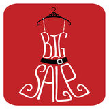 Silhouette of dress  from words.Big sale. Typography dress Design.Silhouette of summer dress from words on red  background .The message IBig sale.Cute Fashion Stock Image
