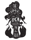 Silhouette of mermaid with inspirational quote. The voice of the sea speaks to the soul. Typography poster with hand drawn elements.Concept design for t-shirt Stock Images