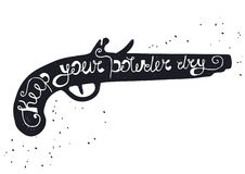 Silhouette of powder gun on white background with inscription Keep your powder dry Royalty Free Stock Photo
