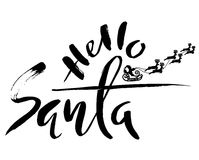 Silhouette Sleigh of Santa Claus and Reindeers. Christmas Lettering. Hello santa. Vector illustration Stock Photo