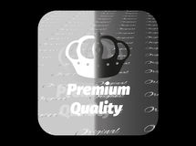 Silver sticker premium quality. Holographic sticker with the image of a crown and guaranteed product quality Royalty Free Stock Photo