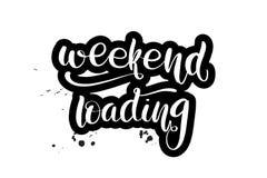 Brush lettering weekend loading vector illustration