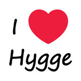 Simple I love hygge sign symbolizing Danish Life style Royalty Free Stock Photos