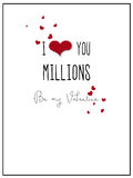 Simple I love you Millions Valentine Card. A simple, white valentine text card, with a black border and the words `I love you millions, be my valentine`. A Vector Illustration
