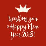 Red Happy New Year 2018 card with a crown. Simple red Wishing you a Happy New Year 2018 card with a crown Stock Photo