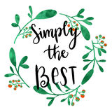 Simply the best handwriting message Royalty Free Stock Photos