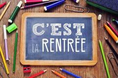 Simsen Sie cest La rentree, zurück zu Schule auf französisch Lizenzfreies Stockbild