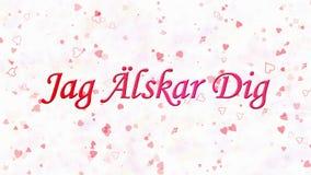 Simsen Sie ich liebe dich auf Schwedisch Jag Alskar Dig, der vom Staub und von den Drehungen gebildet wird, um horizontal auf wei stock abbildung