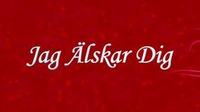 Simsen Sie ich liebe dich auf Schwedisch Jag Alskar Dig, der vom Staub und von den Drehungen gebildet wird, um horizontal auf rot lizenzfreie abbildung