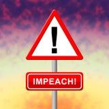 Sinal de aviso da destituição acusar o presidente corrompido Or Politician ilustração royalty free