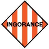 Sinal de aviso da ignorância ilustração stock