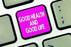 Sinal do texto que mostra a boa saúde e a boa vida A saúde conceptual da foto é um recurso para viver uma vida completa fotos de stock