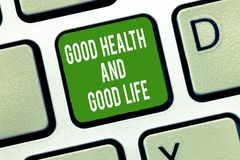 Sinal do texto que mostra a boa saúde e a boa vida A saúde conceptual da foto é um recurso para viver uma vida completa imagens de stock