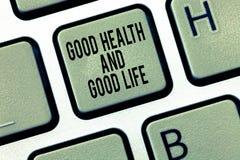 Sinal do texto que mostra a boa saúde e a boa vida A saúde conceptual da foto é um recurso para viver uma vida completa imagem de stock