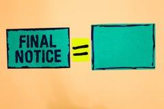Sinal do texto que mostra a observação final A declaração formal ou o aviso da foto conceptual que a ação estará tomada o papel d fotos de stock