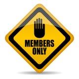 Sinal dos membros somente Imagem de Stock Royalty Free